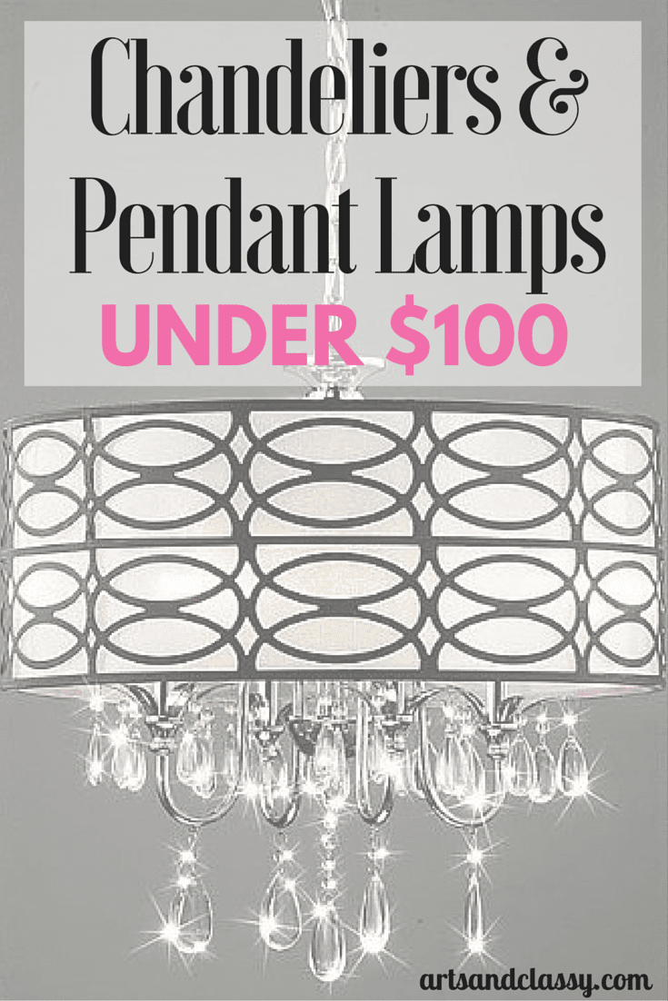 Chandeliers & Pendant Lamps Under $100 - Chandelier And Pendant Lamps For Under $100 Arts And Classy