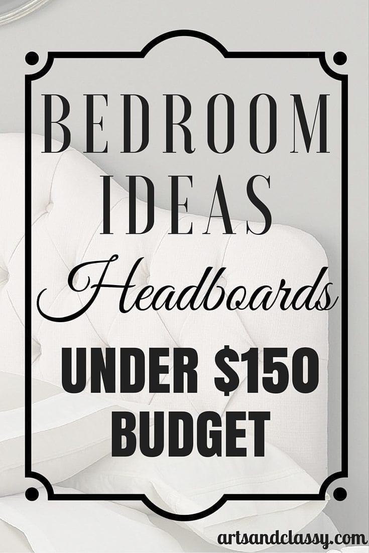 Bedroom Ideas Headboards Under $150 Budget