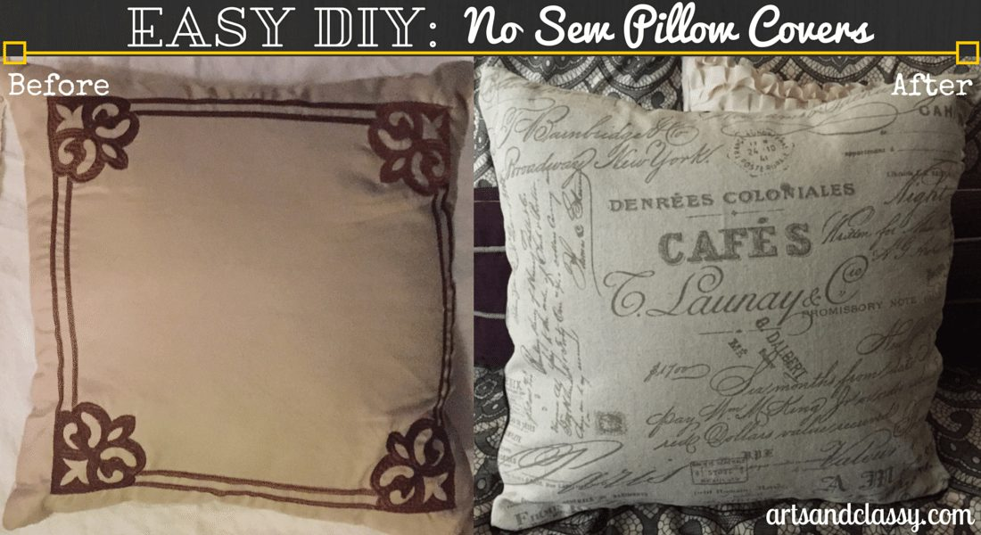 Easy Diy No Sew Pillow Cover www.artsandclassy.com