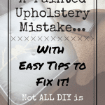 A Painted Upholstery Mistake... with tips to fix it! Not all DIY is Glamorous. Things don't always go according to plan. It's great to improvise and see what will happen thinking outside the box via www.artsandclassy.comi