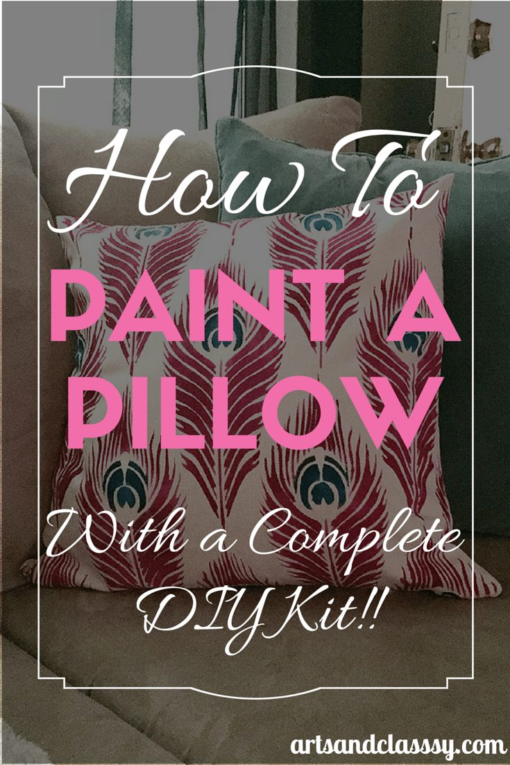 How to paint a pillow with a COMPLETE DIY KIT! See how this amazing system works with cutting edge stencils kit via www.artsandclassy.com.