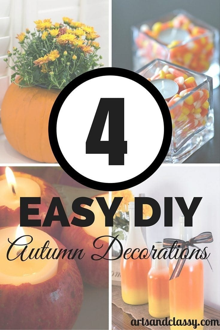 4 Easy DIY Autumn Decorations  to try in your home this fall!