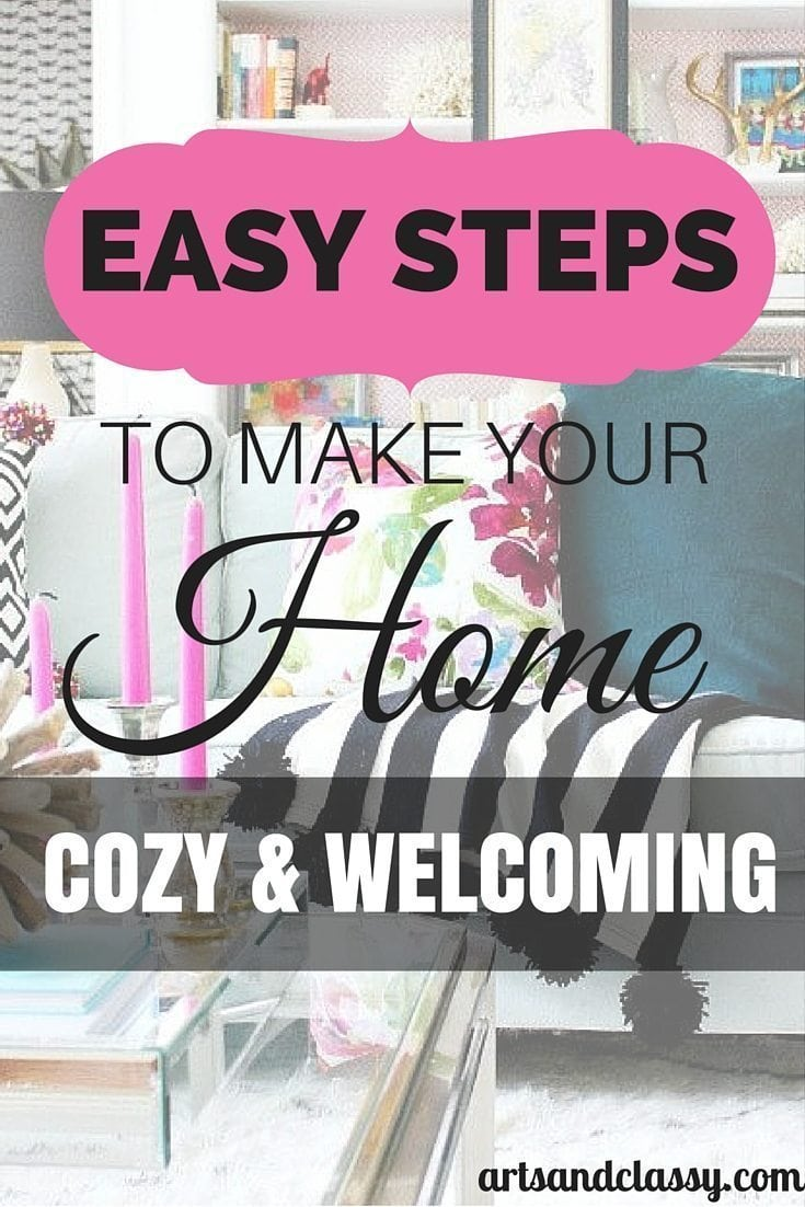 Easy steps to make your home cozy and welcoming