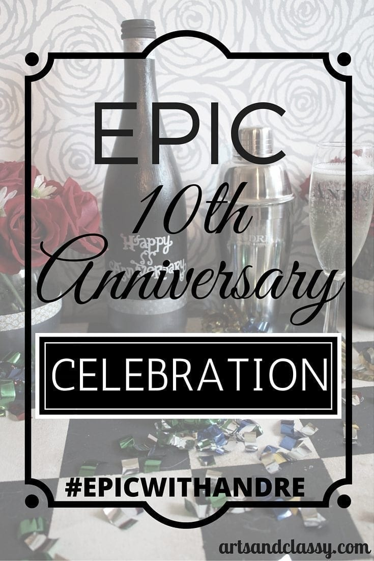 Epic 10th Anniversary Celebration + a fun easy DIY Project! #epicwithandre