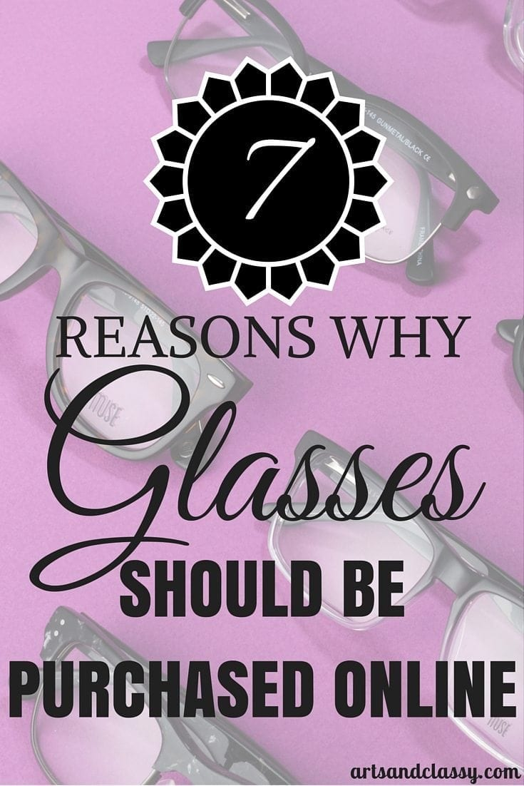 7 reasons why glasses should be purchased online