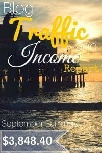 Blog Traffic and Income Report : How I made $3,848.40 in September