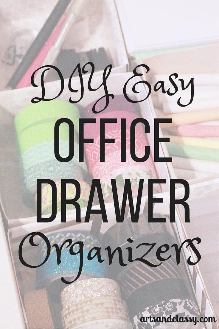 DIY Easy Office Drawer Organizers