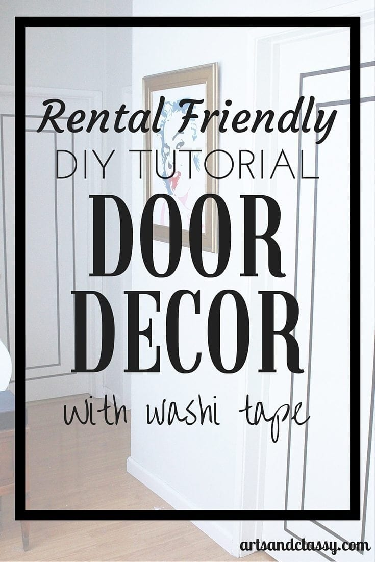 Rental Friendly DIY Door Decor with Washi Tape. Learn more at artsandclassy.com