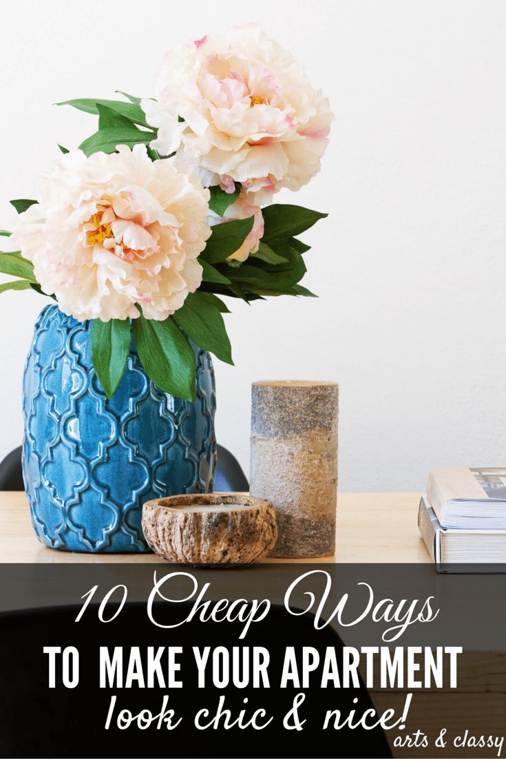 10 Smart Cheap Ways To Make Your Apartment Look Nice