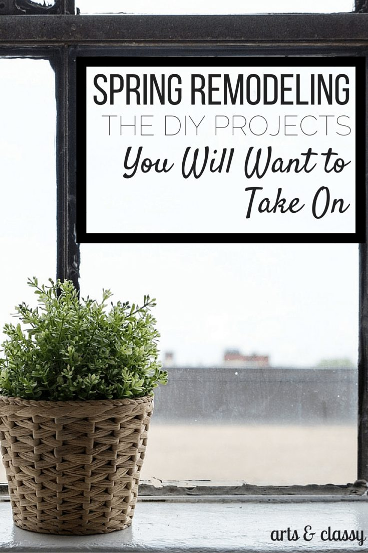 Spring remodeling the DIY projects you will want to take on.