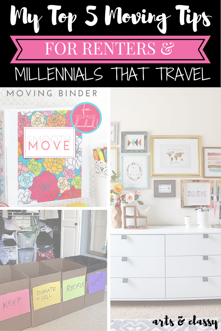 My top 5 moving tips for tenters and millennials that travel