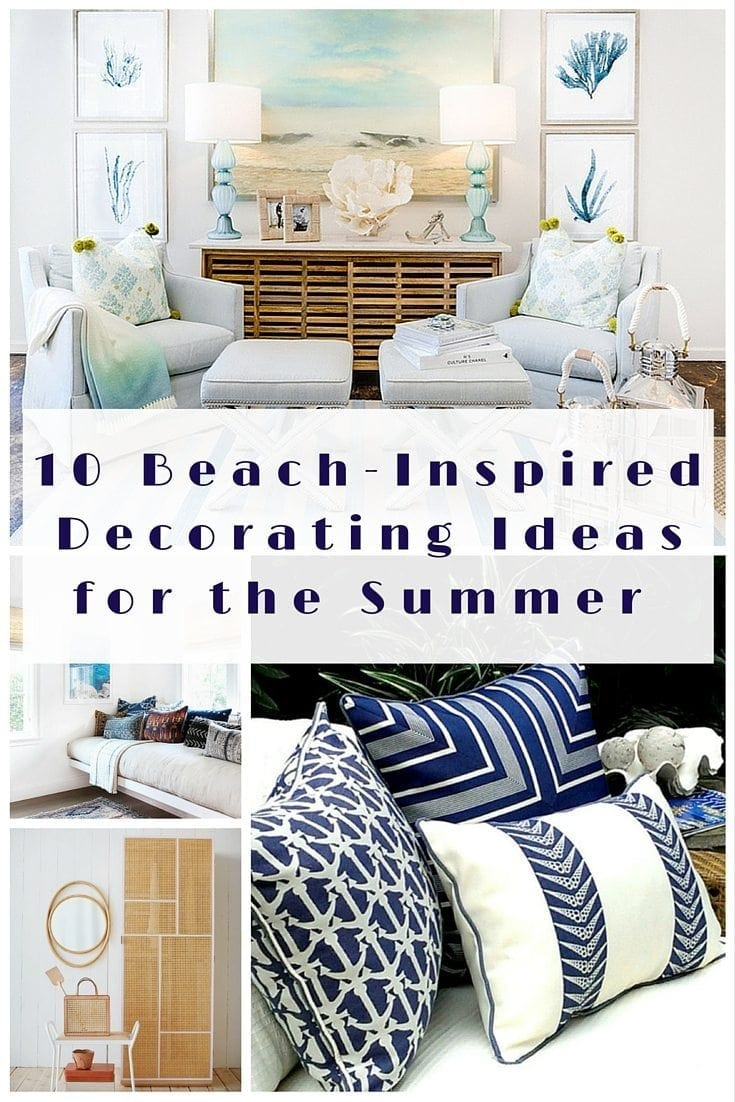 10 BeachInspired Decorating Ideas for the Summer