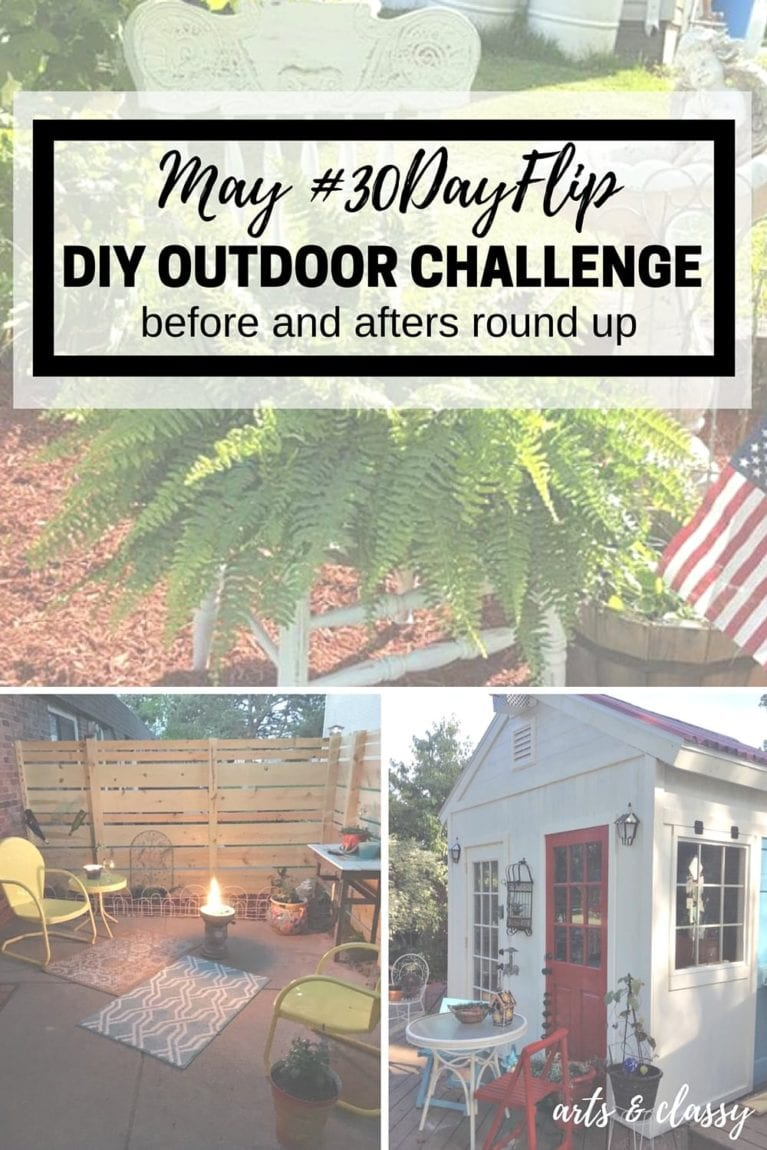 May #30DayFlip DIY Outdoor Challenge - before and afters round up