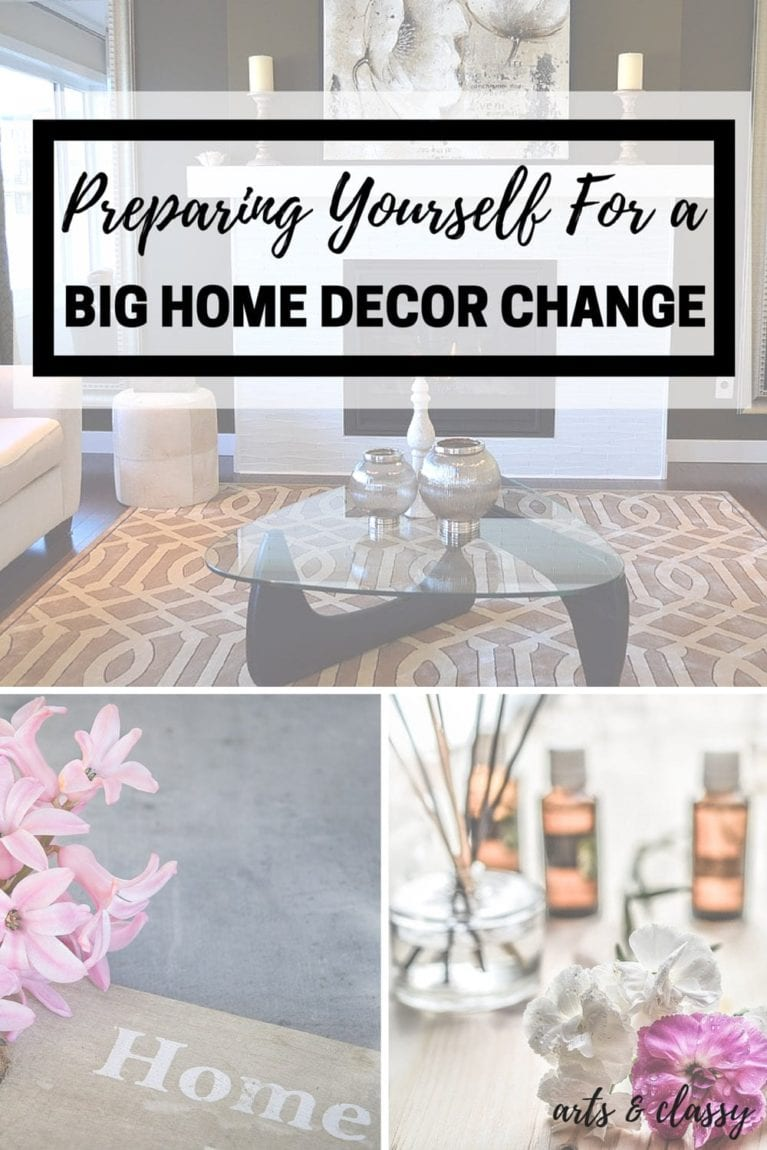 Preparing yourself for a big home decor change copy