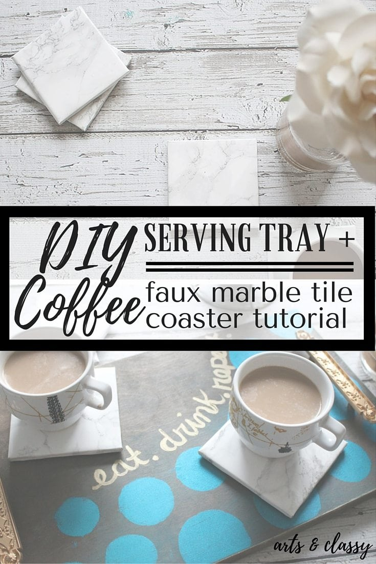 DIY Coffee Serving Tray and Marble Coaster Tutorial