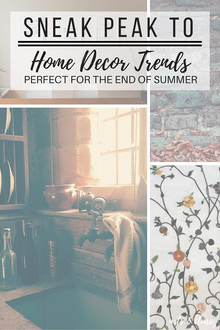Sneak peak to home decor trends - perfect for the end of summer