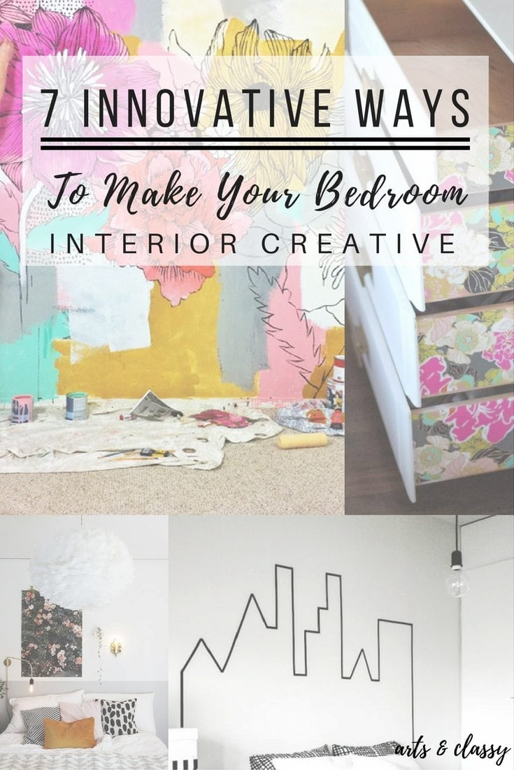 here are 7 innovative ways to make your bedroom interior more creative