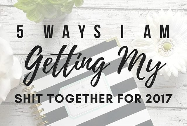 5 Ways I am Getting My Shit Together for 2017. Check out my new memo board that I am using to set amazing goals for 2017