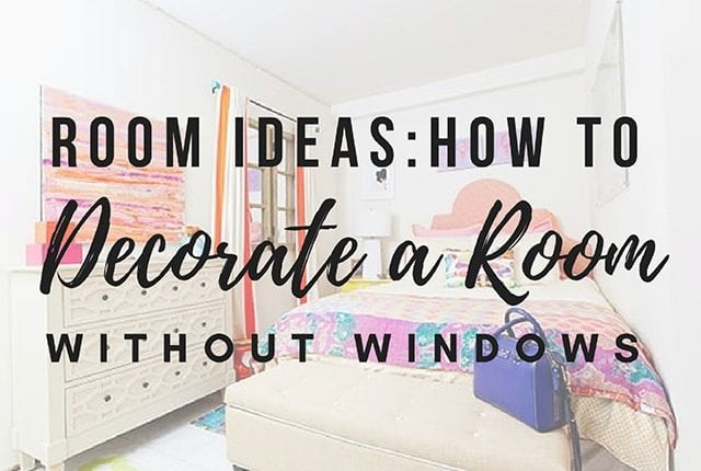 room ideas how to decorate a room without windows arts and classy rh artsandclassy com Creepy Room Room with No Windows