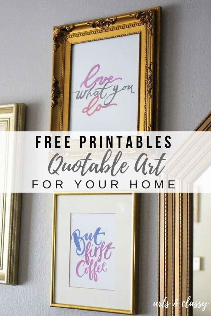 Free Printables - Quotable Art For Your Home