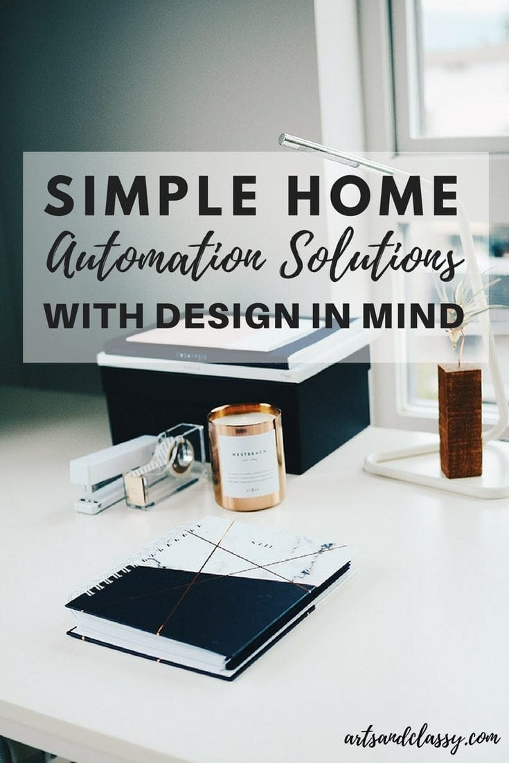 Simple Home Automation Solutions With Design In Mind Arts And Classy